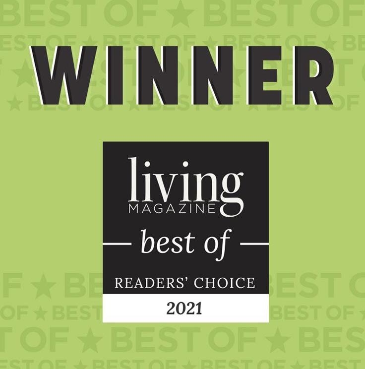 Readers' Choice winner in Living Magazine.